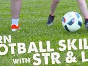 STR足球教学第226期:鬼魅穿裆和彩虹过人教学