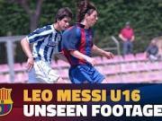 珍藏版记忆,少年梅西在巴萨U16队的出众表现