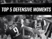 面对尤文的防线前锋到底有多头痛,尤文官方评选赛季五佳防守