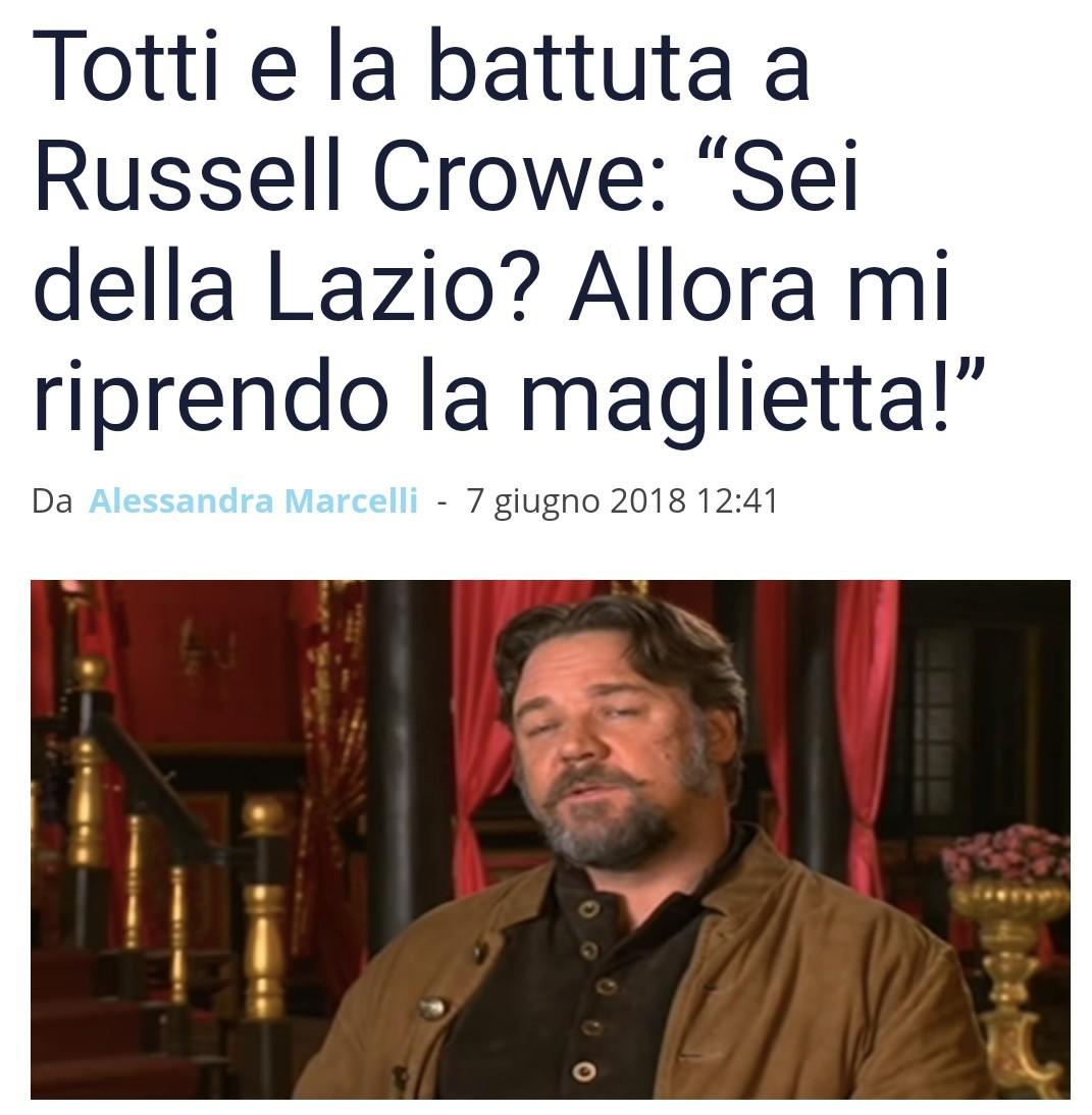 奥斯卡影帝罗素克罗对托蒂说自己是拉齐奥球迷