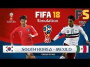 FIFA 18模拟韩国vs墨西哥:草帽军技术一流,太极虎没机会