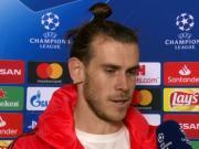 贝尔:欧冠的对手都想好好踢球