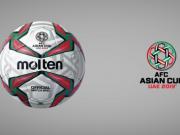 官方:亚足联公布2019亚洲杯、亚冠联赛比赛用球