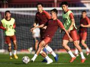 连媒:国足亚洲杯主力框架已定