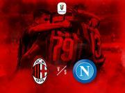 【官方公告】AC米兰主场对阵那不勒斯的意大利杯1...